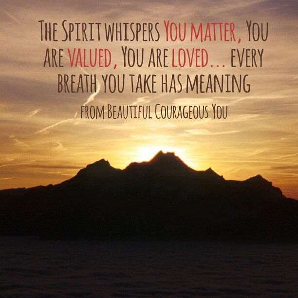 You Are Loved You Are Important And You Matter Pictures: Do I Matter? Am I Valued? Am I Loved?